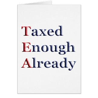 TEA - Taxed Enough Already Greeting Card