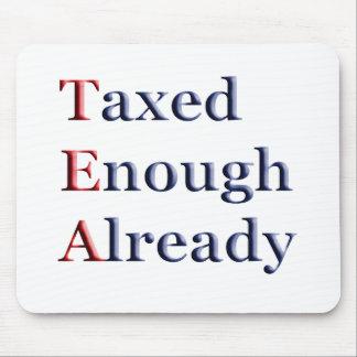 TEA - Taxed Enough Already Mouse Pads