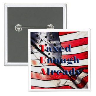 TEA - Taxed Enough Already on Flag Background 2 Inch Square Button