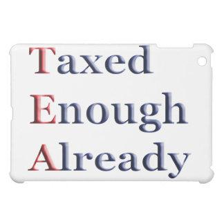 TEA - Taxed Enough Already Tea Party iPad Case
