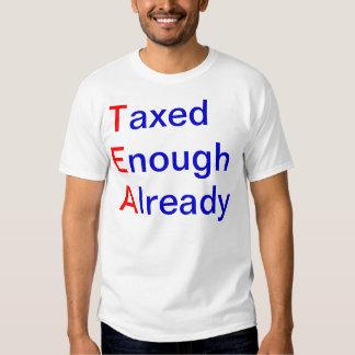 TEA Taxed Enough Already Tee Shirt