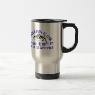 Teach A Man Travel Mug