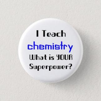 Teach Chemistry 1 Inch Round Button