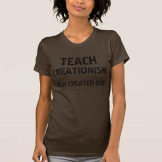 TEACH CREATIONISM: Man Created God Shirt