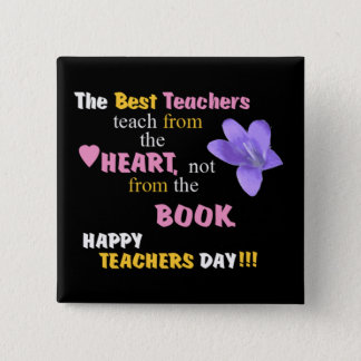 Teach From The Heart 2 Inch Square Button