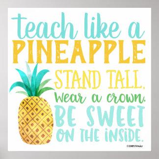 Teach Like a Pineapple Poster