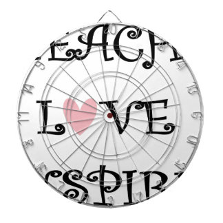 teach love inspire dartboard