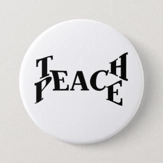 Teach Peace 3 Inch Round Button