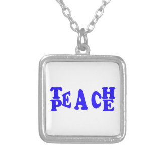 Teach Peace In Blue Font Square Necklace