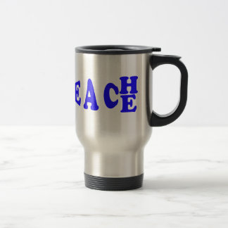 Teach Peace In Blue Font Travel Mug