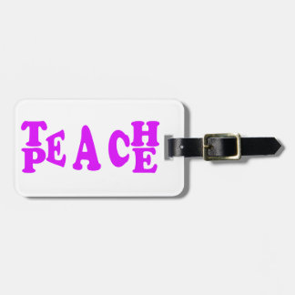 Teach Peach In Purple Font Luggage Tag