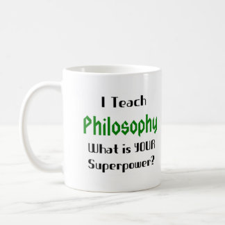 Teach philosophy coffee mug