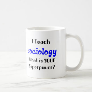 Teach sociology coffee mug