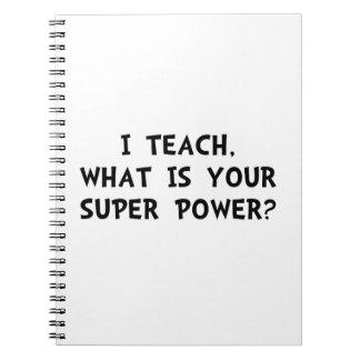Teach Super Power Spiral Note Books