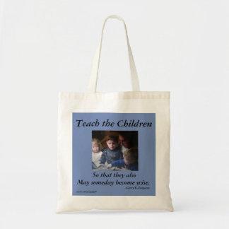 TEACH THE CHILDREN BUDGET TOTE  BAG