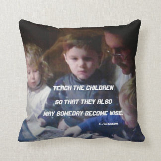 TEACH THE CHILDREN THROW PILLOW