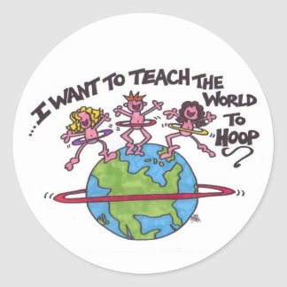 Teach the World to Hoop Classic Round Sticker