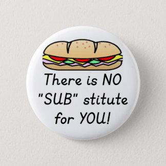 Teacher Appreciation Gift -Funny Sub Teacher Quote 2 Inch Round Button