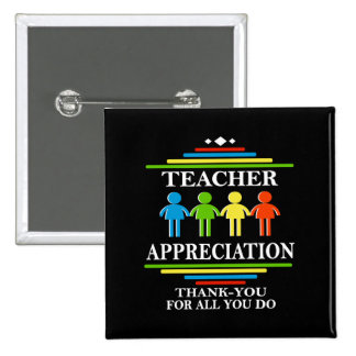 Teacher Appreciation Thank-You For All You Do 2 Inch Square Button
