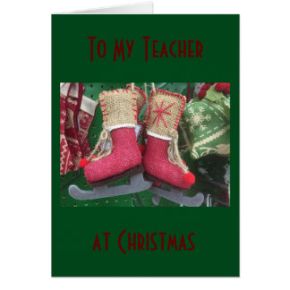 "TEACHER AT CHRISTMAS-YOU MAKE OUR DAYS ""SPECIAL"" GREETING CARD"