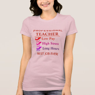 Teacher - Best Job Ever! T-Shirt