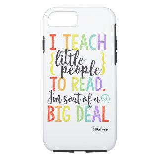 Teacher Big Deal Phone Case