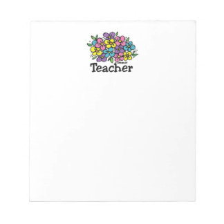 Teacher Blooms Notepad