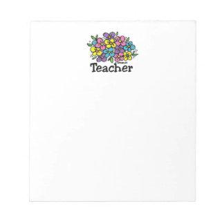 Teacher Blooms Notepads