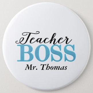 Teacher Boss Colossal Button Pin (Blue)