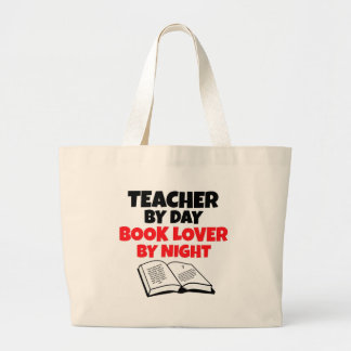Teacher by Day Book Lover by Night Large Tote Bag