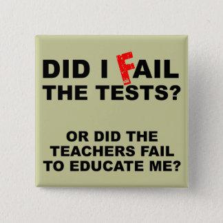 Teacher Fail Funny Button Badge