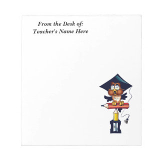 Teacher  From the Desk OF NAME HERE Notepad