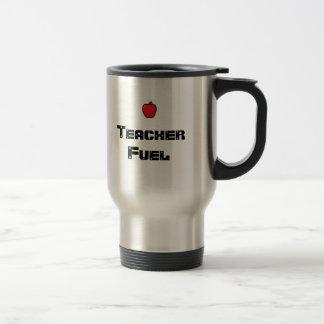 Teacher Fuel Travel Mug