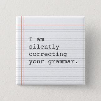 Teacher Gift, funny grammar joke 2 Inch Square Button