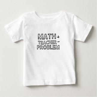 Teacher Gift MATH TEACHER PROBLEMS Baby T-Shirt