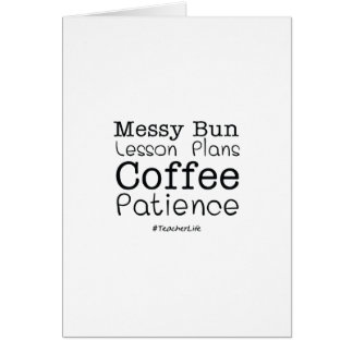 Teacher Life Lesson Plans Coffee Patience Funny Card