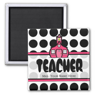 Teacher Magnet - Black Polka Dot