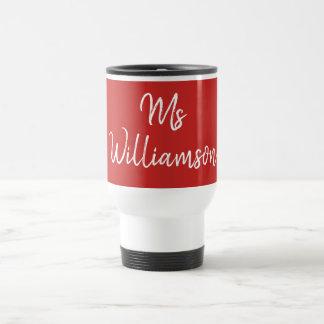 Teacher Name Travel Mug