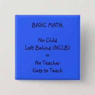 Teacher Pin - No NCLB!