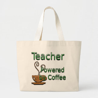 Teacher Powered by Coffee Large Tote Bag