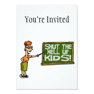 Teacher Says Shut The Hell Up Kids Card