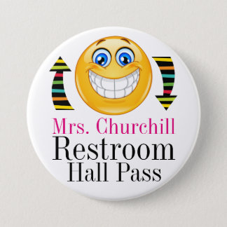 Teacher Student Restroom Pass 3 Inch Round Button