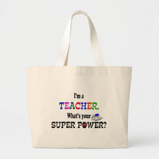 Teacher Super Power Large Tote Bag