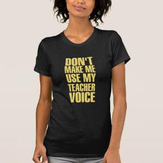 Teacher Voice (yellow) T-Shirt