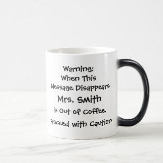 Teacher Warning Morphing Mug