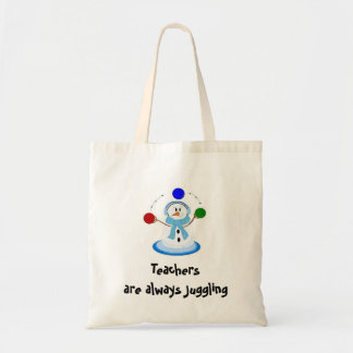 Teachers are always Juggling Tote Bag