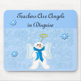 Teachers Are Angels... Mouse Pad