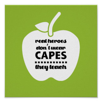 Teachers are Real Heroes. Quote   Typography Art Poster