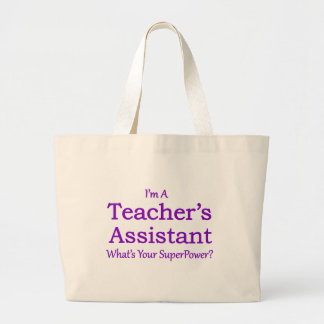 Teacher's Assistant Large Tote Bag