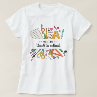 Teacher's Back to School, First Day of School T-Shirt